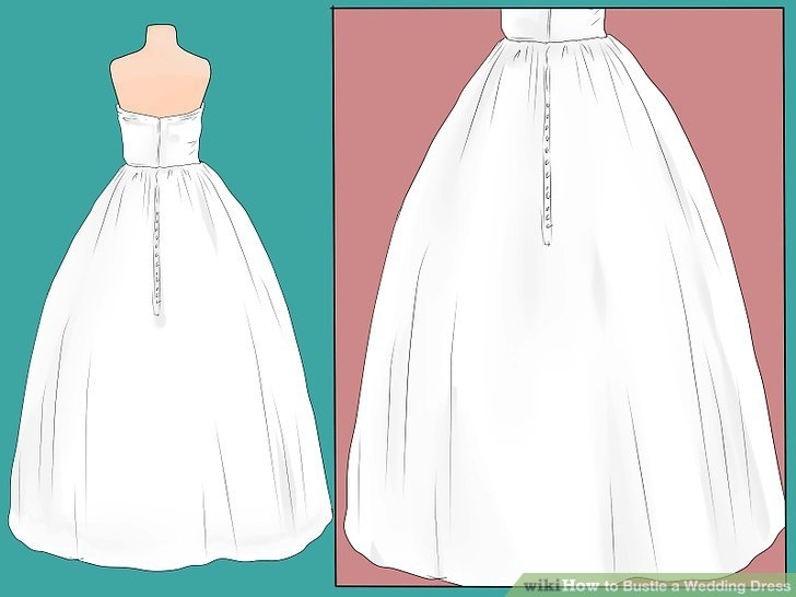 3 ways to bustle a wedding dress wikihow Bustling A Wedding Dress