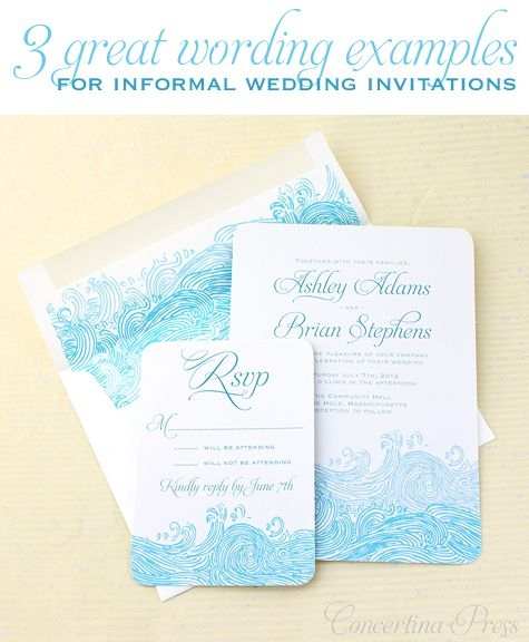 3 great wording examples for informal wedding invitations Casual Beach Wedding Invitations
