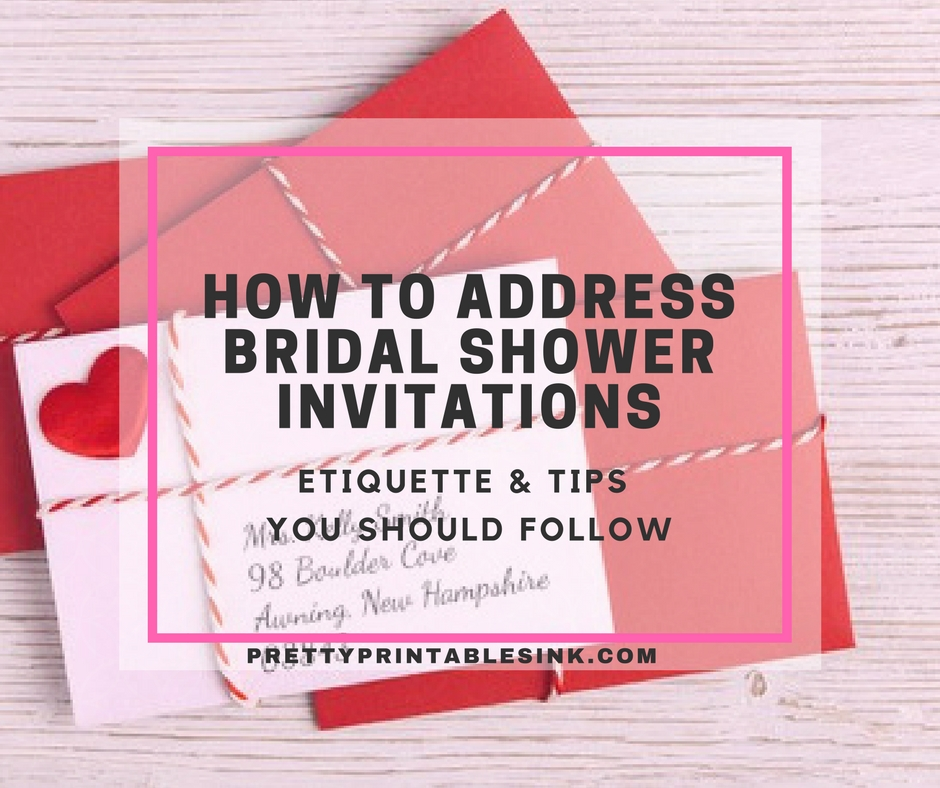 how to address bridal shower invitations pretty printables ink Wedding Bridal Shower Invitations