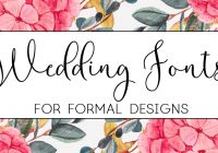 the best wedding fonts for wedding invitations paper del sol Best Calligraphy Fonts For Wedding Invitations
