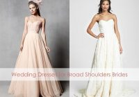 we reveal the perfect wedding dresses for broad shoulders Best Wedding Dress For Broad Shoulders