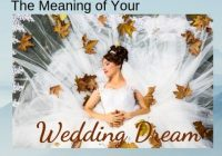 wedding dreams what does getting married in a dream mean Dream Interpretation Wedding Dress