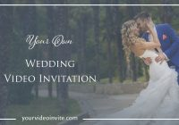 your own wedding invitation video your video invite Wedding Video Invitation